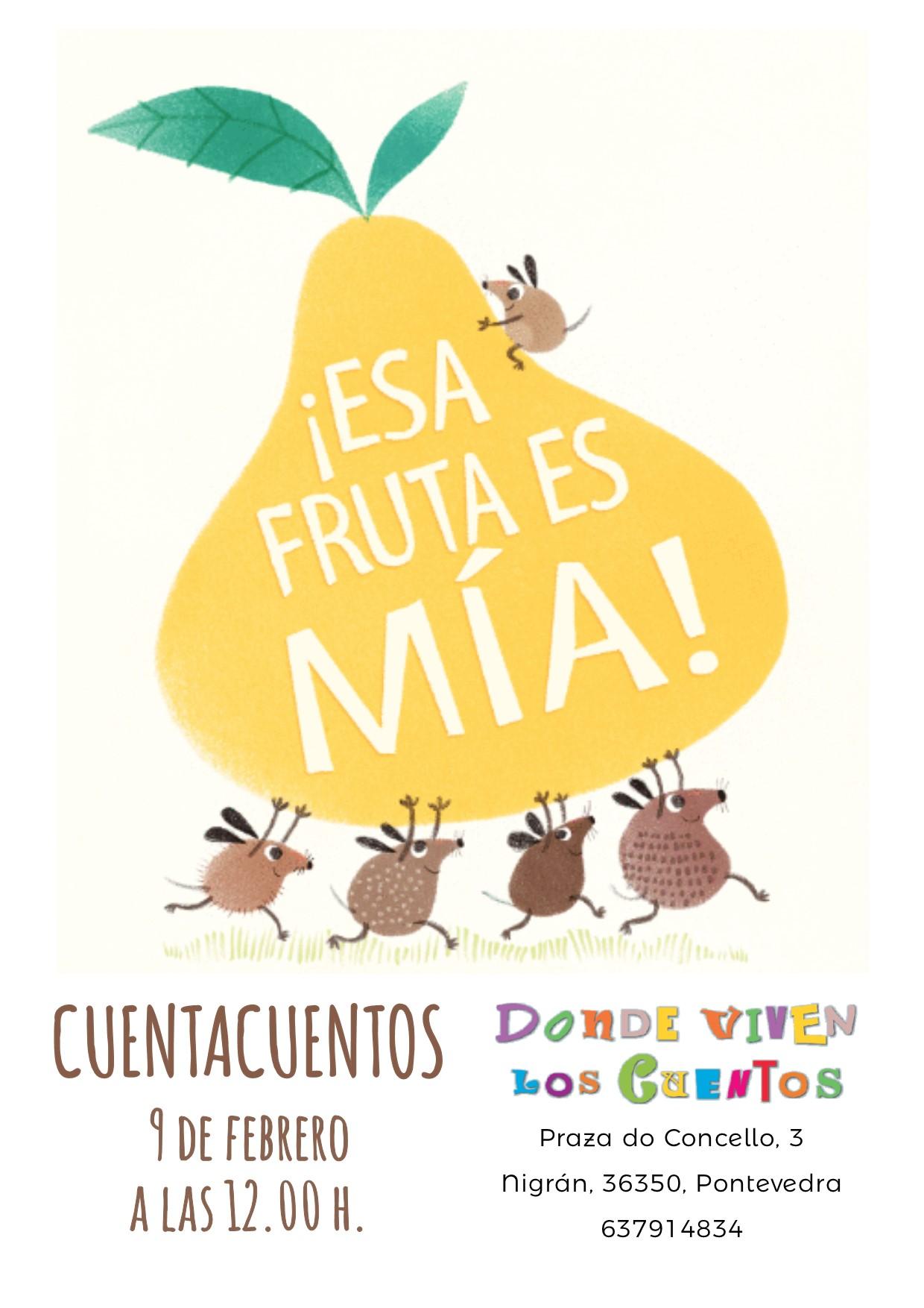 cuentacuentos esta fruta es mia nigran